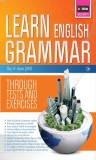 Learn English Grammar; Through Tests And Exercises