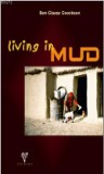 Living in Mud