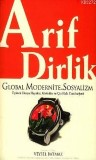 Arif Dirlik; Global Modernite ve Sosyalizm