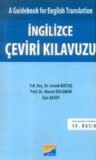 İngilizce Çeviri Kılavuzu; A Guidebook For English Translation